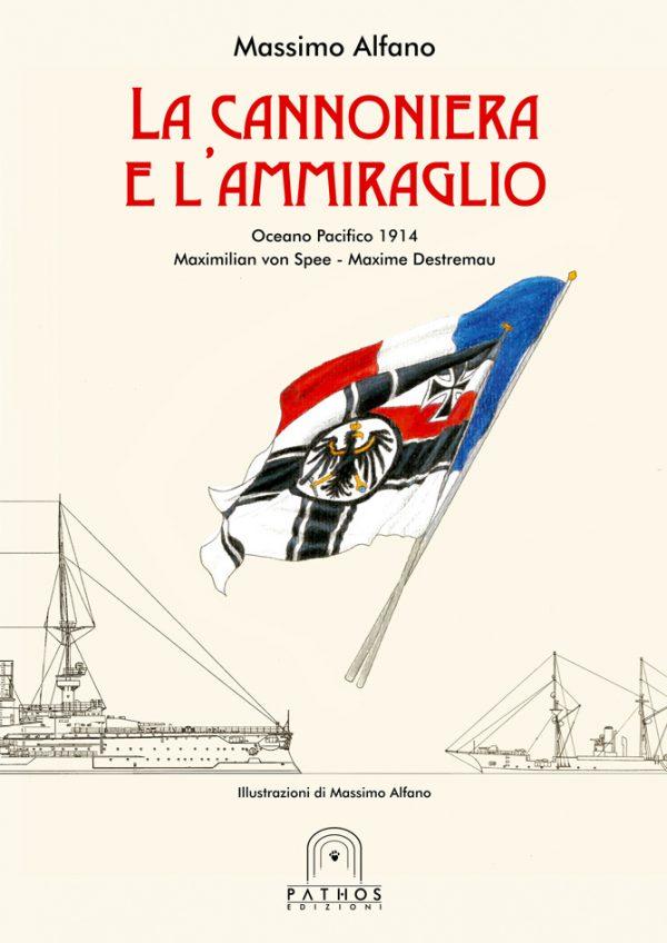 Massimo Alfano - La Cannoniera e l'Ammiraglio