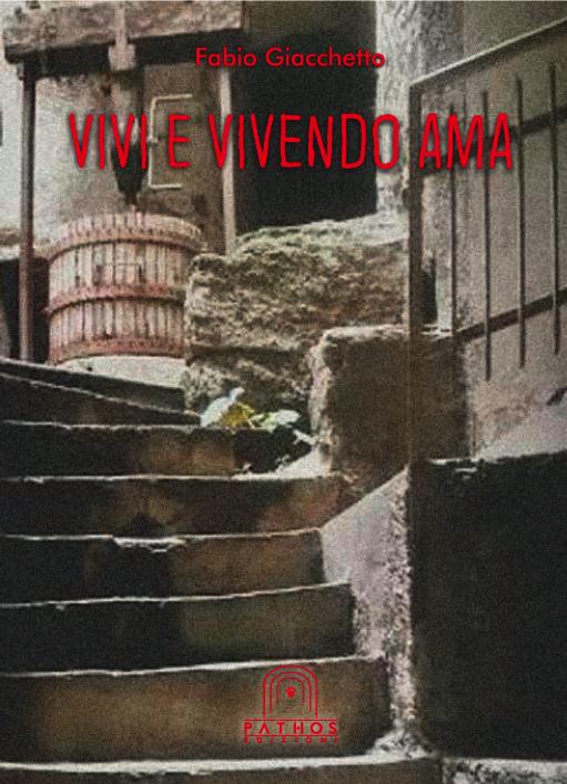 Fabio Giacchetto - Vivi e vivendo ama
