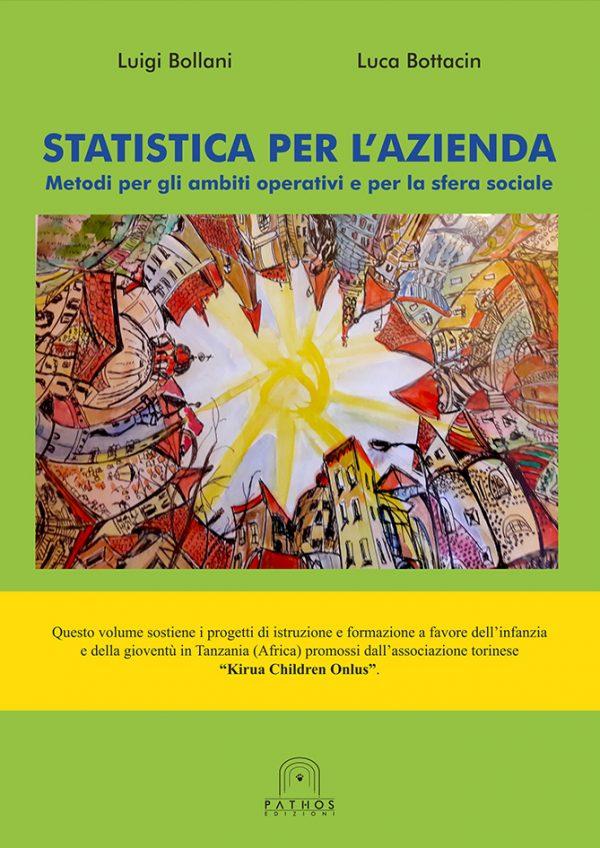 Luigi Bollani, Luca Bottacin - Statistica per l'azienda. Metodi per gli ambiti operativi e per la sfera sociale
