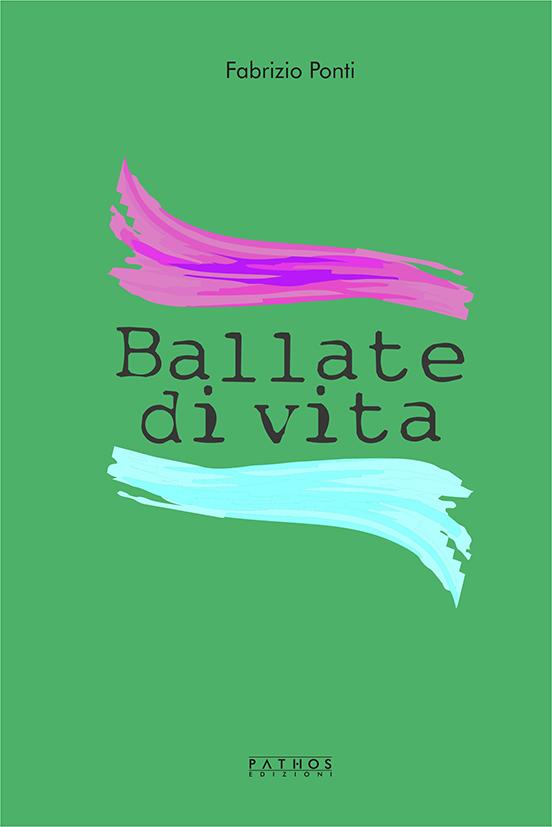 Fabrizio Ponti - Ballate di vita