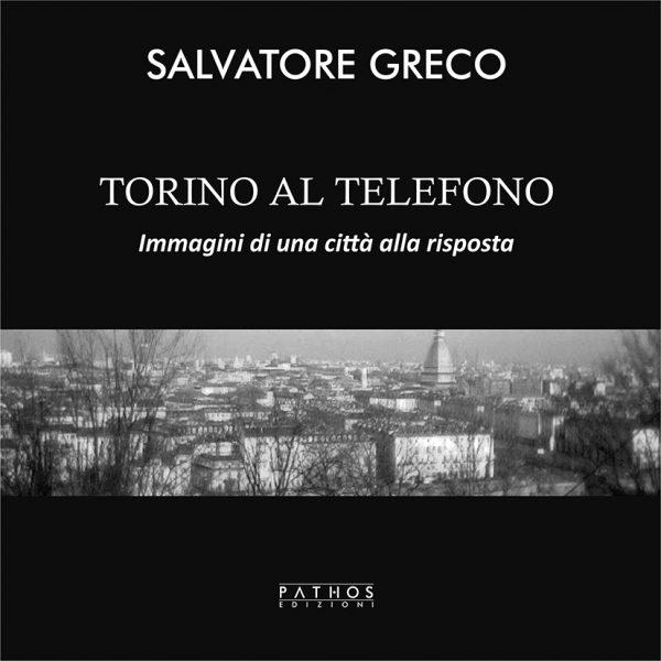 Salvatore Greco - Torino al telefono