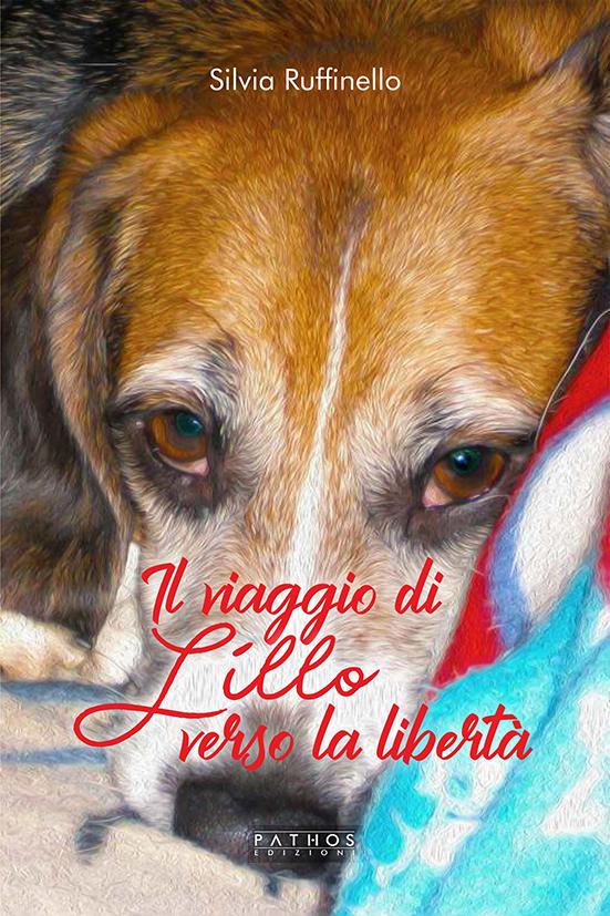 Silvia Ruffinello - Il viaggio di Lillo verso la libertà