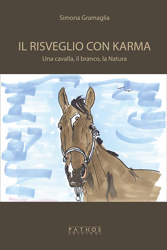 Simona Gramaglia - Il risveglio con karma