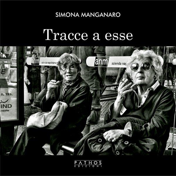 Simona Manganaro - Tracce a Esse