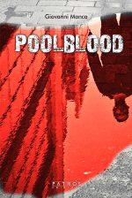 Giovanni Manca - Pool Blood - Pathos Edizioni 2020