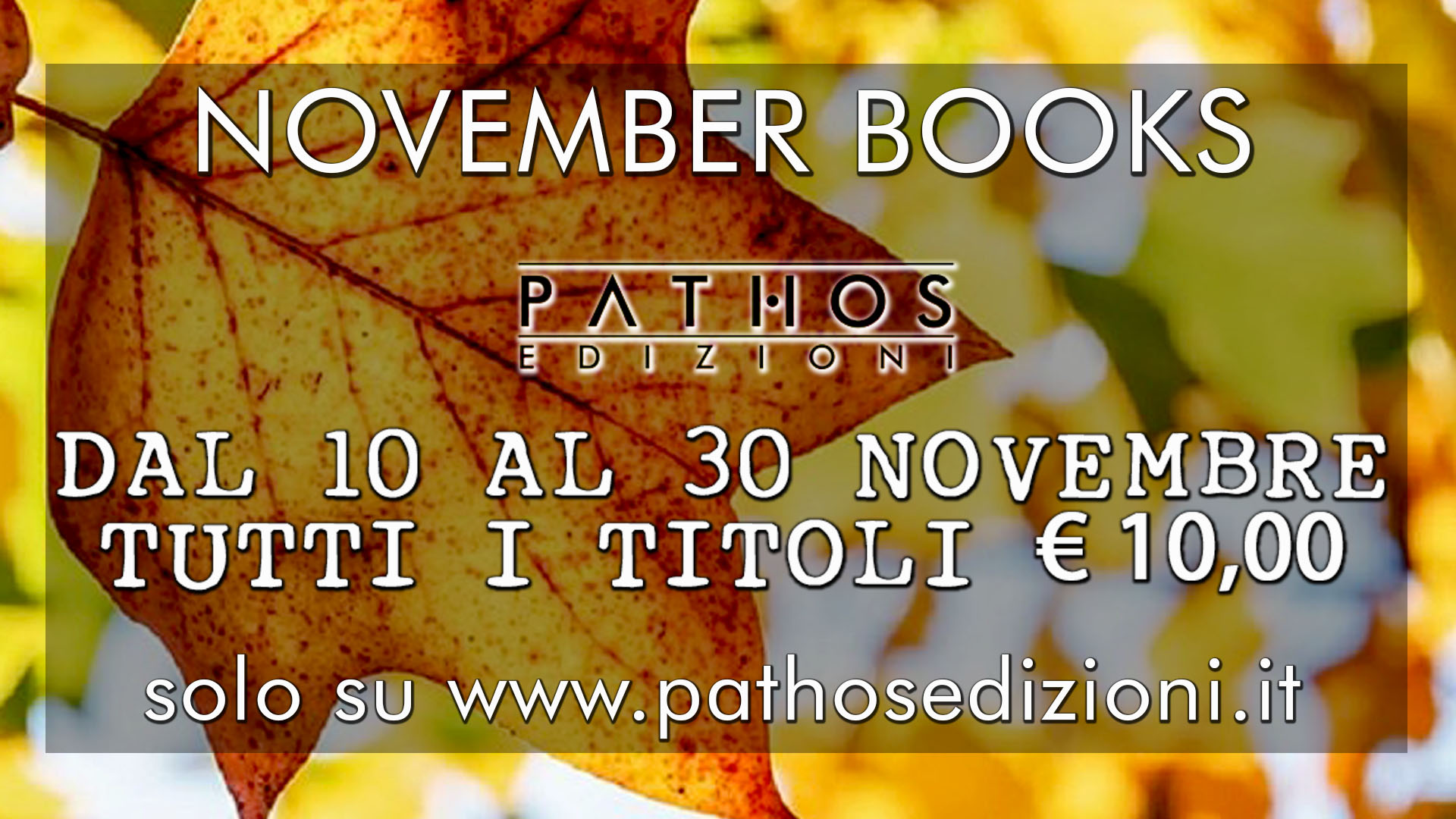 Novembre a 10 euro - Pathos Edizioni