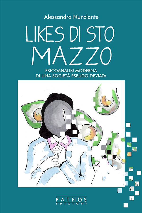 Likes di sto mazzo - Alessandra Nunziante