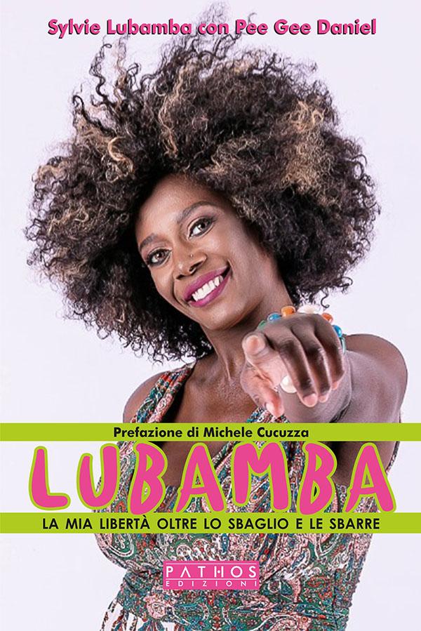 Lubamba - La mia libertà oltre lo sbaglio e le sbarre