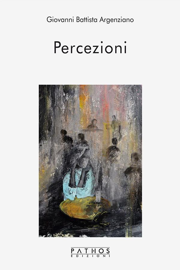 Giovanni Battista Aegenziano - Percezioni