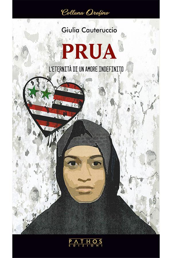 Giulia Cauteruccio - Prua. L'eternità di un amore indefinito