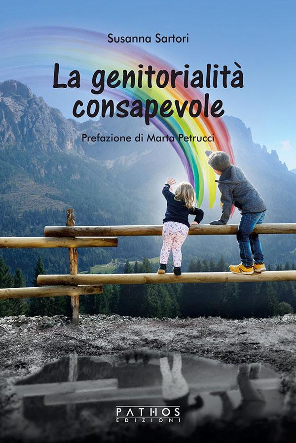 Susanna Sartori - La genitorialità consapevole