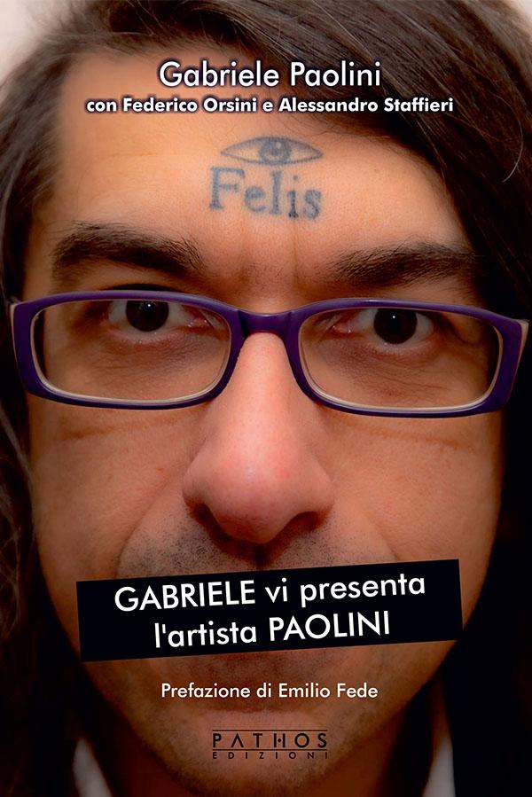 Gabriele Paolini - GABRIELE vi presenta l'artista PAOLINI