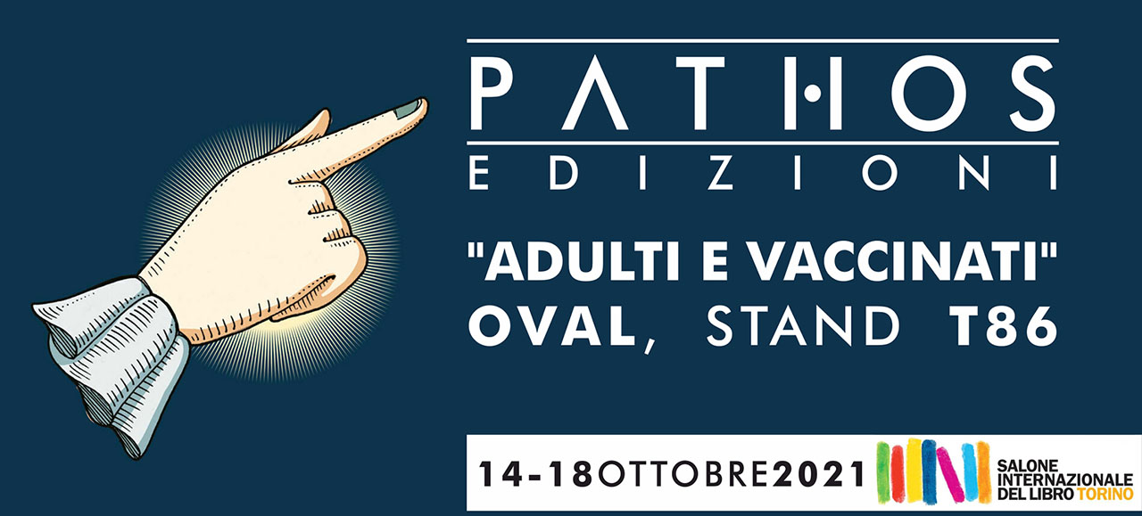 Pathos Edizioni Salone Internazionale del Libro Torino 2021 2021